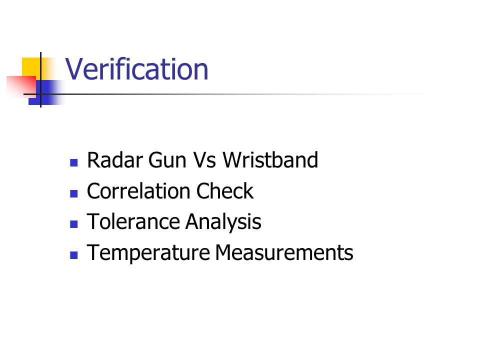 Verification Radar Gun Vs Wristband Correlation Check Tolerance Analysis Temperature Measurements