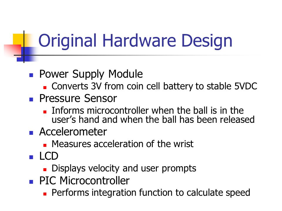 Accelerometer Orientation Changing the accelerometer orientation changes plane of acceleration