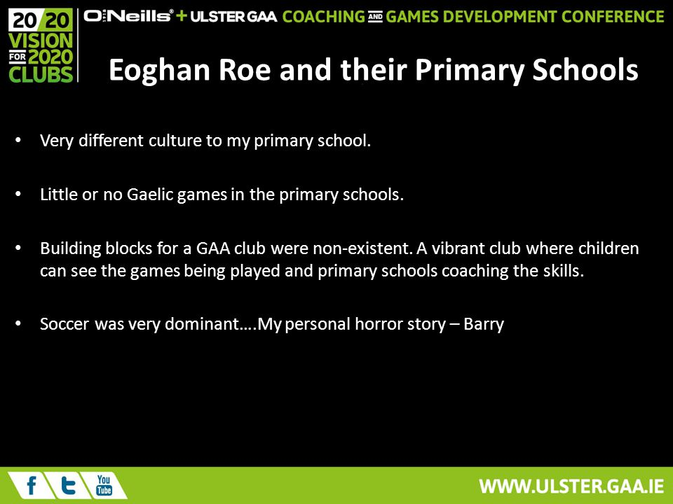 Eoghan Roe and their Primary Schools Very different culture to my primary school.