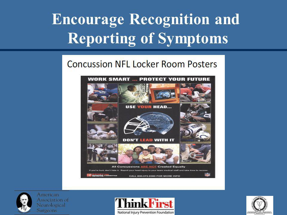 Encourage Recognition and Reporting of Symptoms
