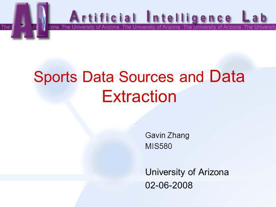 2 Outline Sports Data Sources –Baseball –Basketball –Football –Olympics –Greyhound Data Extraction –Case Study: AZGreyhound System