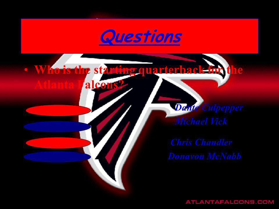 Who is the starting quarterback for the Atlanta Falcons? Dante Culpepper Michael Vick Donavon McNabb Chris Chandler