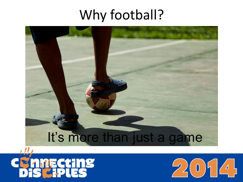 Why football? Its more than just a game