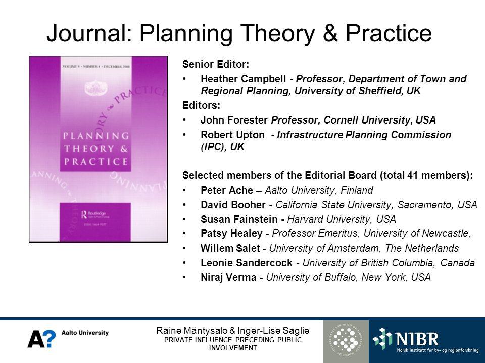 Raine Mäntysalo & Inger-Lise Saglie PRIVATE INFLUENCE PRECEDING PUBLIC INVOLVEMENT Journal: Planning Theory & Practice Senior Editor: Heather Campbell