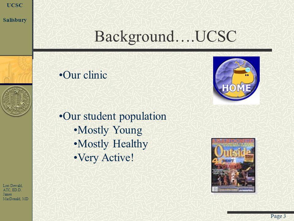 Page 2 UCSC Lori Dewald, ATC, ED.D. James MacDonald, MD Salisbury Presenters Dr.