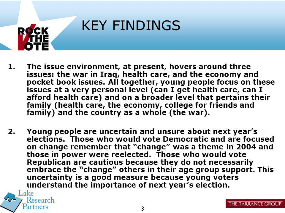 4 KEY FINDINGS 3.Messaging needs to be direct and unbiased.