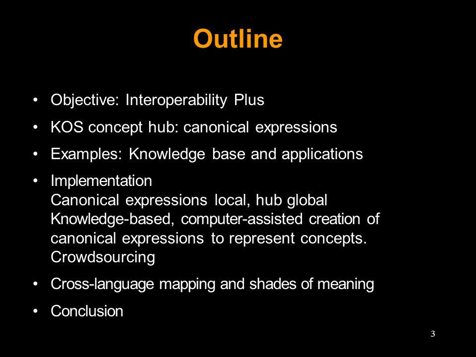 Take-home message It is time to unify many disparate mapping efforts on a sound semantic footing 44