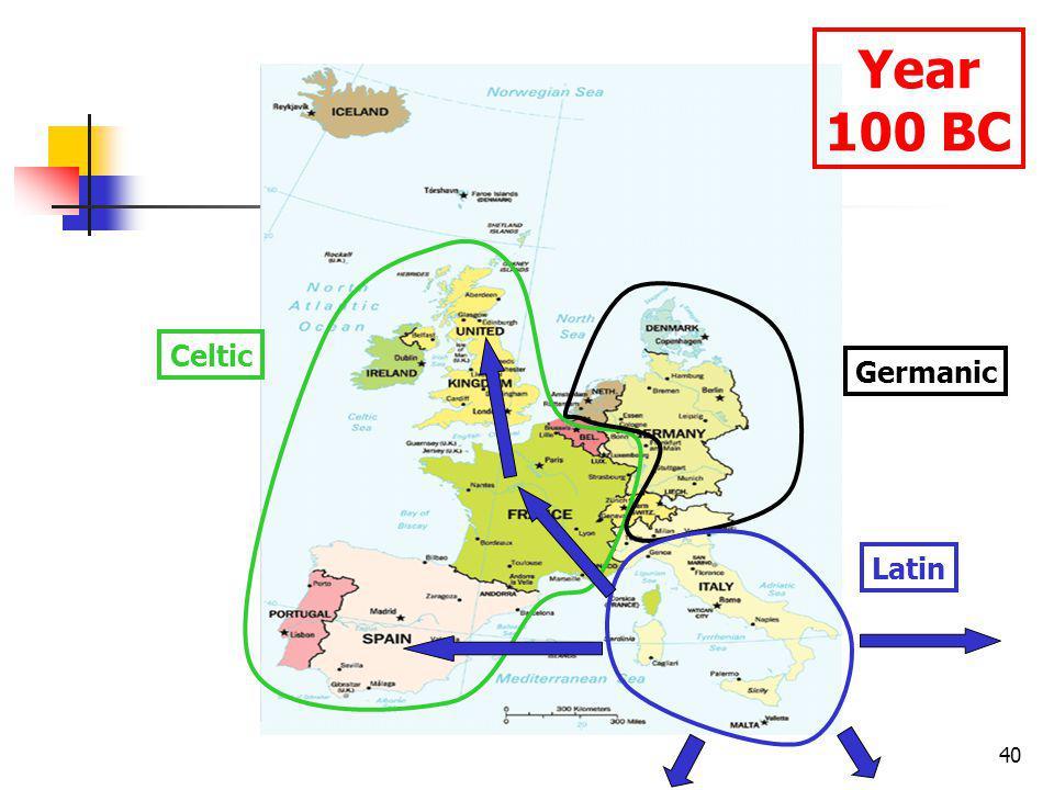 40 Celtic Germanic Latin Year 100 BC