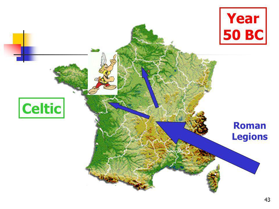 43 Year 50 BC Celtic Roman Legions