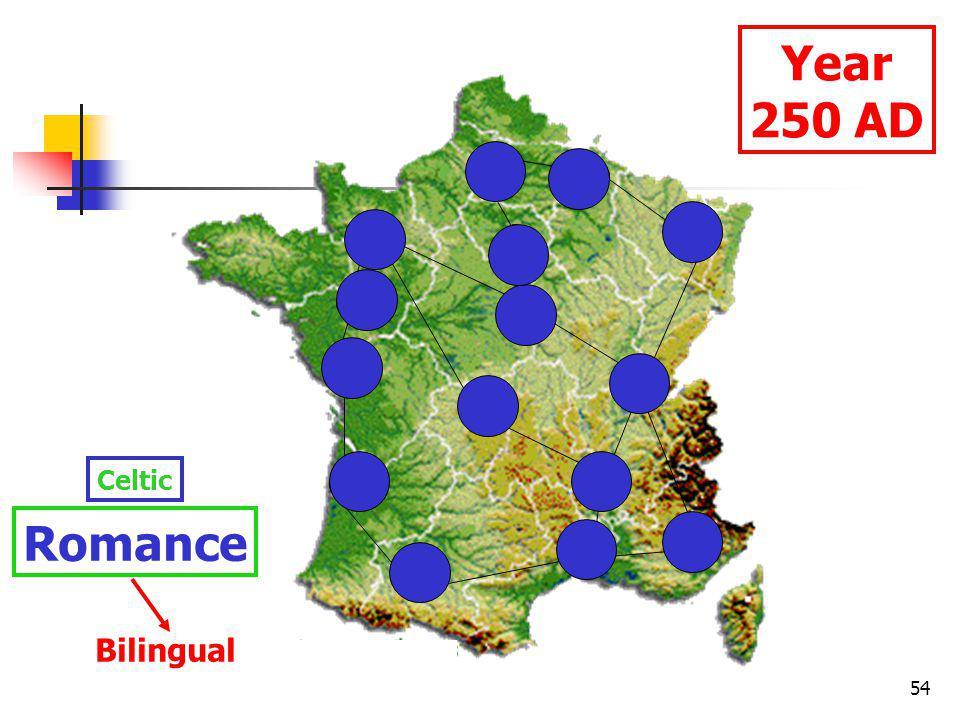 54 Year 250 AD Celtic Romance Bilingual