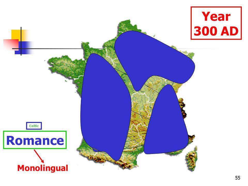 55 Year 300 AD Celtic Romance Monolingual