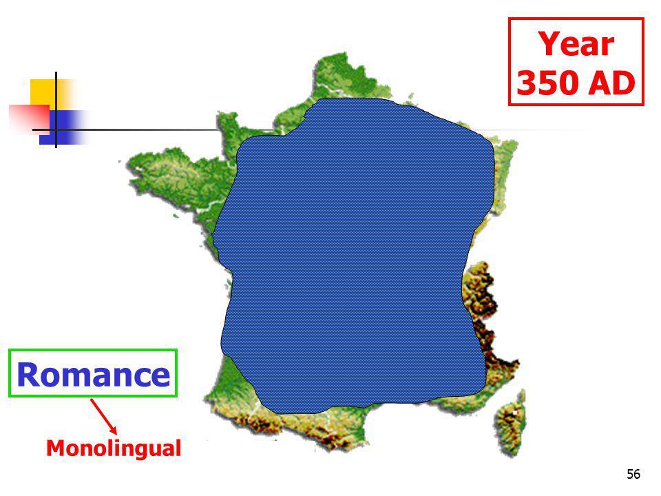 56 Year 350 AD Romance Monolingual