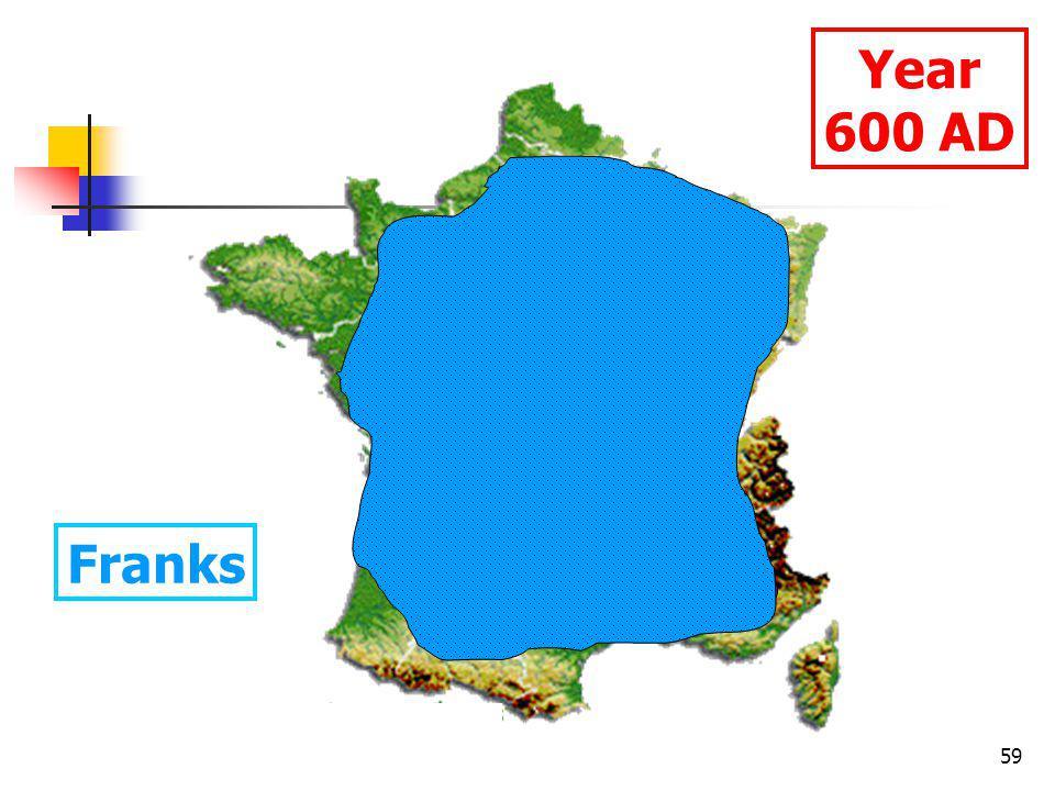 59 Year 600 AD Franks