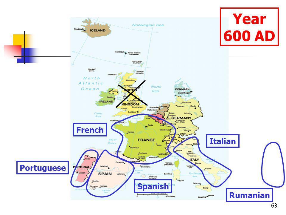 63 Year 600 AD Portuguese Spanish Italian French Rumanian
