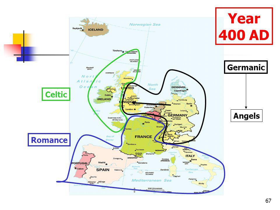 67 Year 400 AD Celtic Germanic Angels Romance