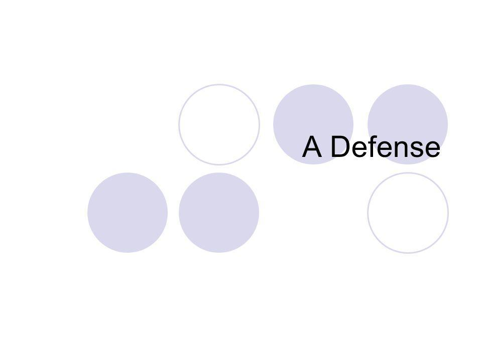 A Defense