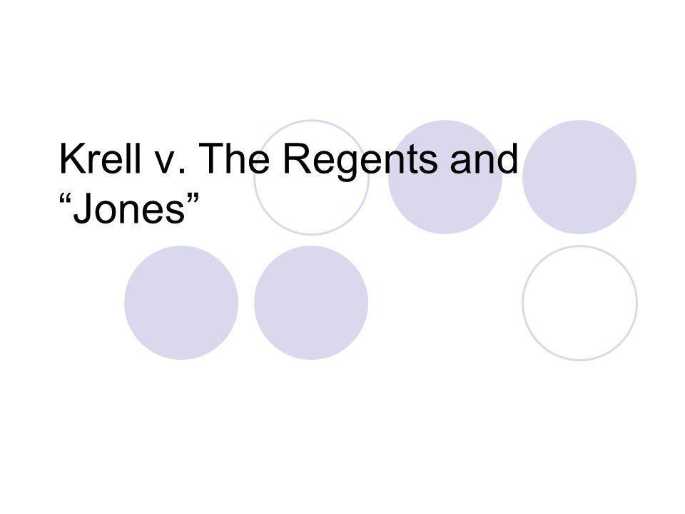 Krell v. The Regents and Jones