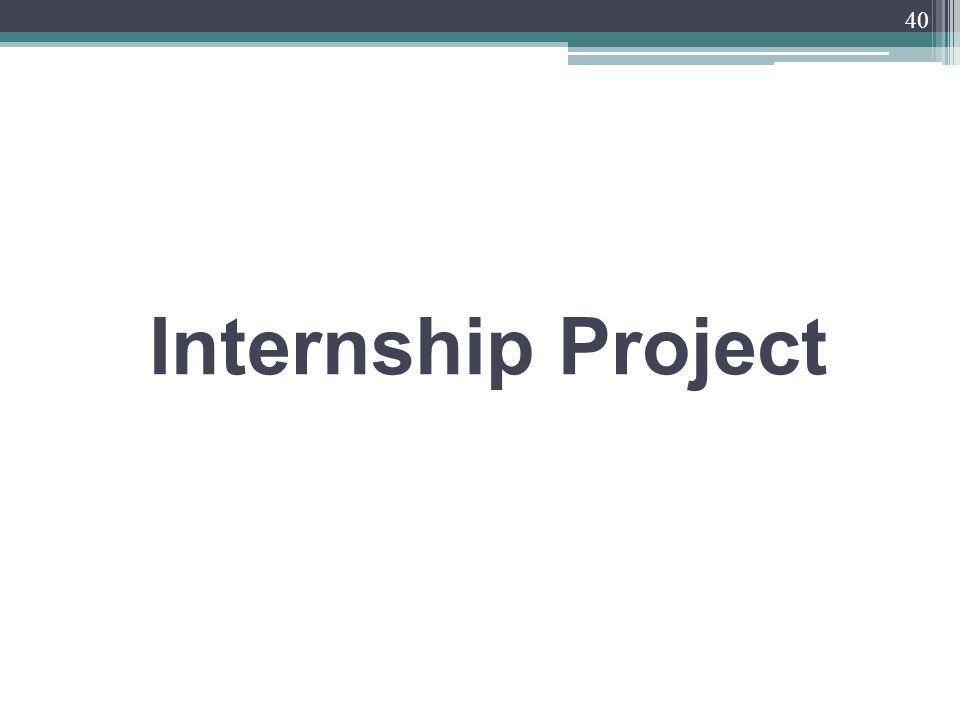 Internship Project 40