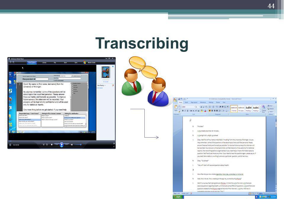 Transcribing 44