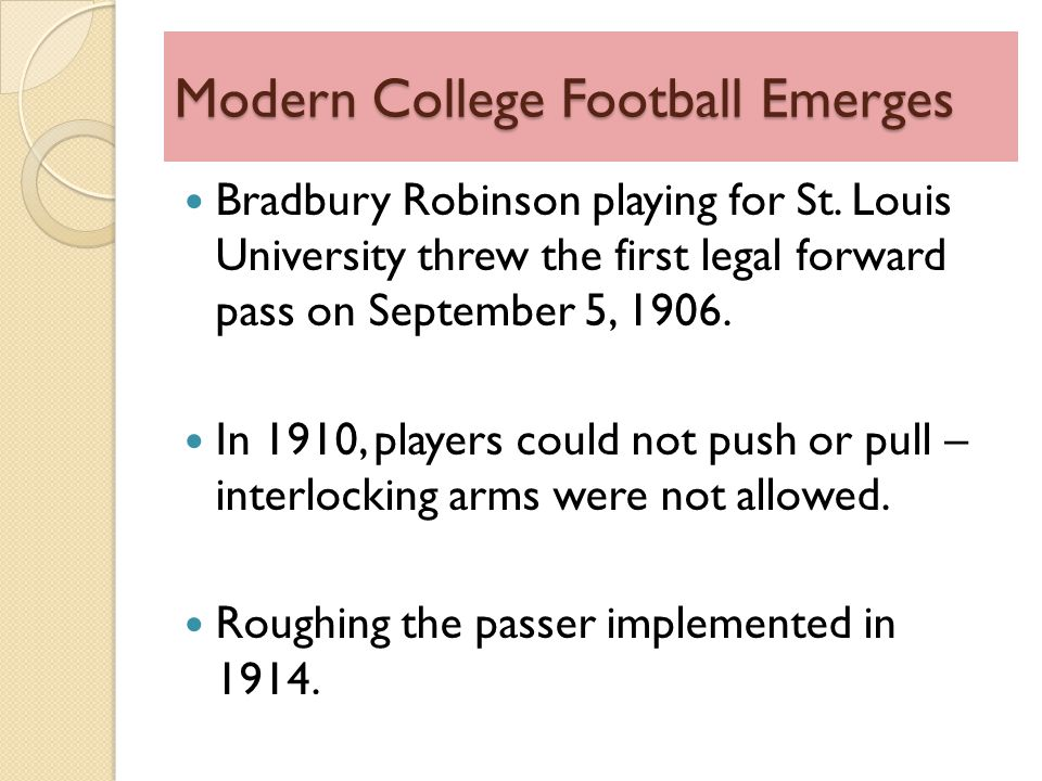 Modern College Football Emerges Bradbury Robinson playing for St.