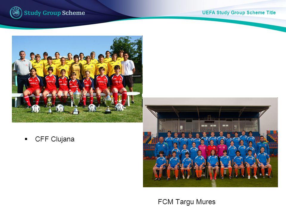 UEFA Study Group Scheme Title CFF Clujana FCM Targu Mures
