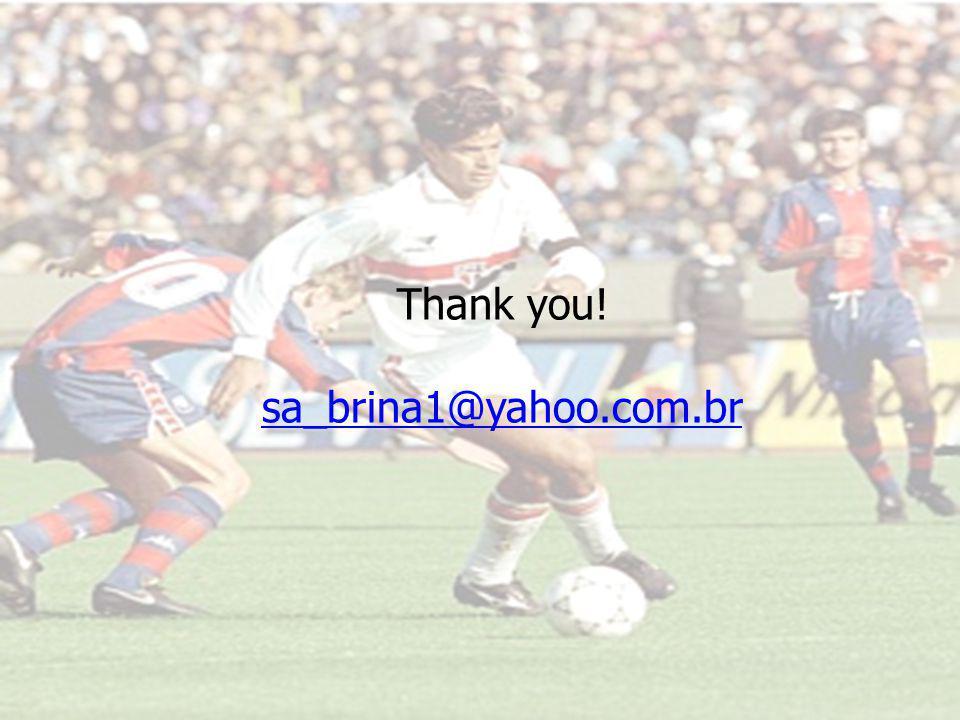 Thank you! sa_brina1@yahoo.com.br