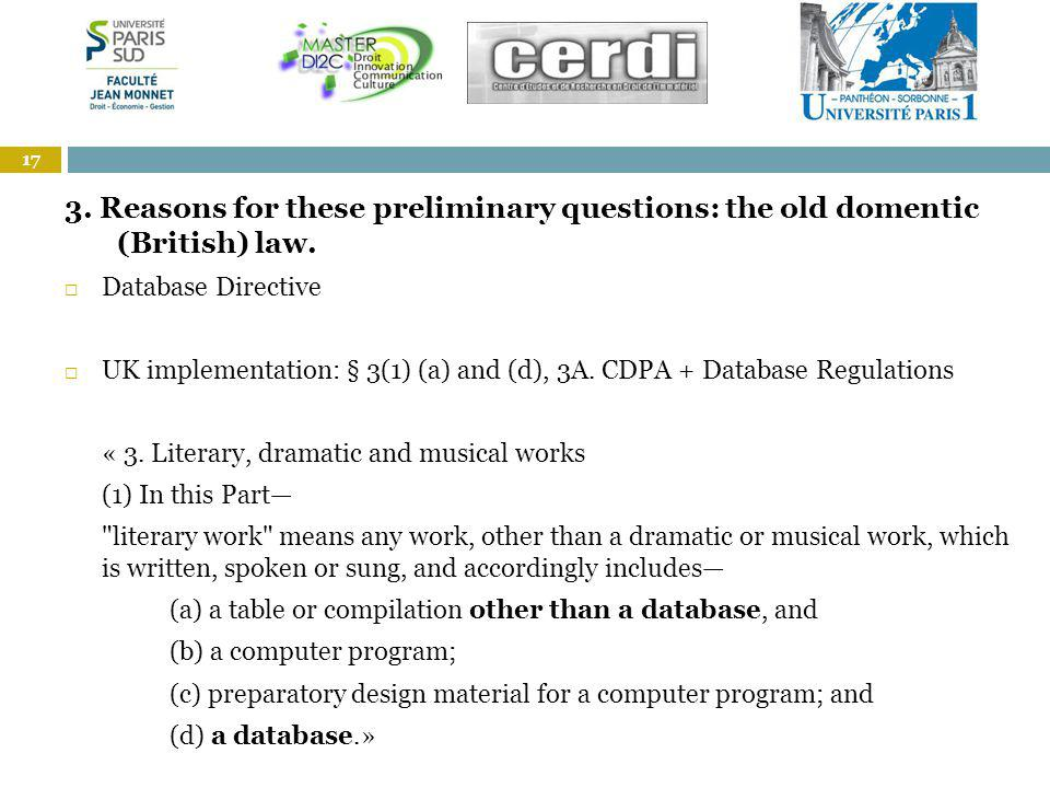1. 3. Reasons for these preliminary questions: the old domentic (British) law.
