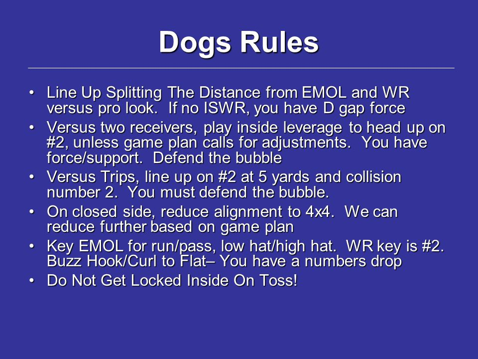 Dogs Rules Line Up Splitting The Distance from EMOL and WR versus pro look.