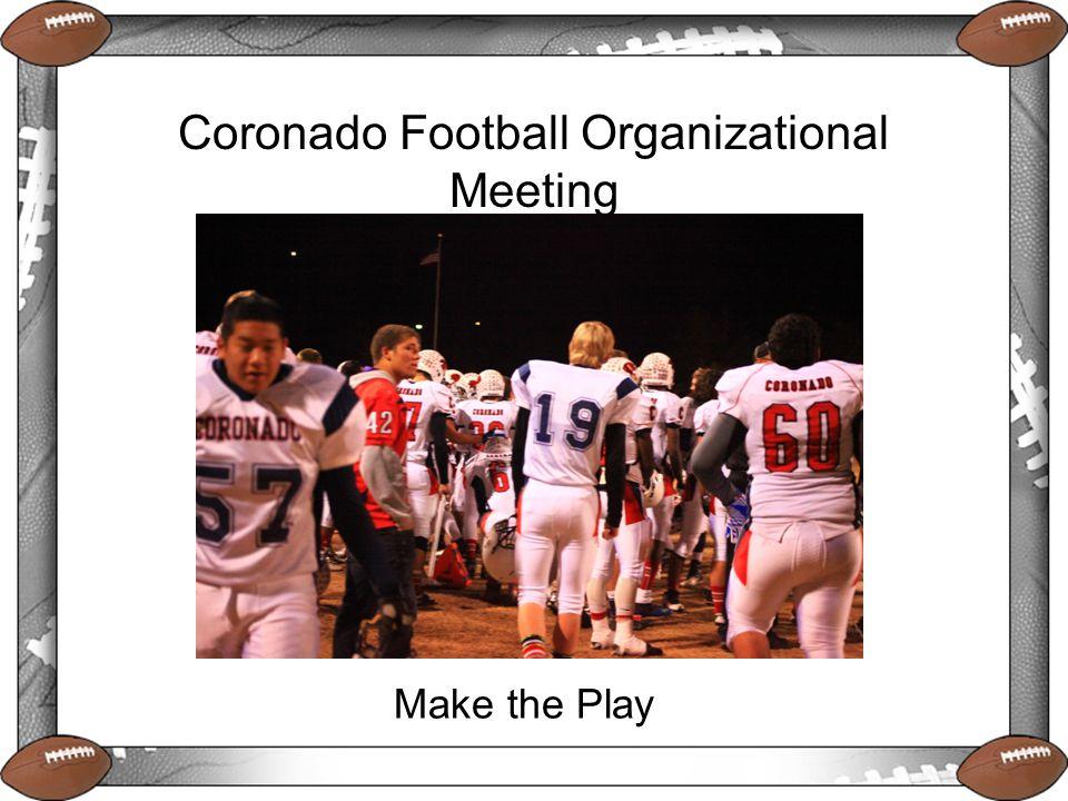 Coronado Football Organizational Meeting Make the Play