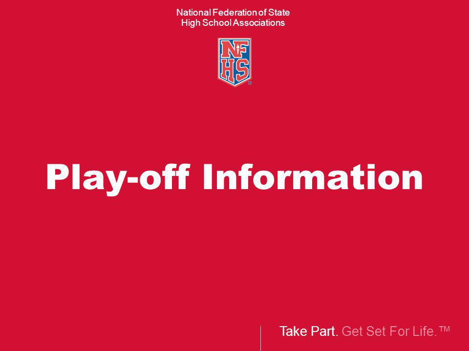 25 Second Play Clocks In 2013 Play-offs, it is strongly recommended that the 25 second play clock be run by a registered football official.