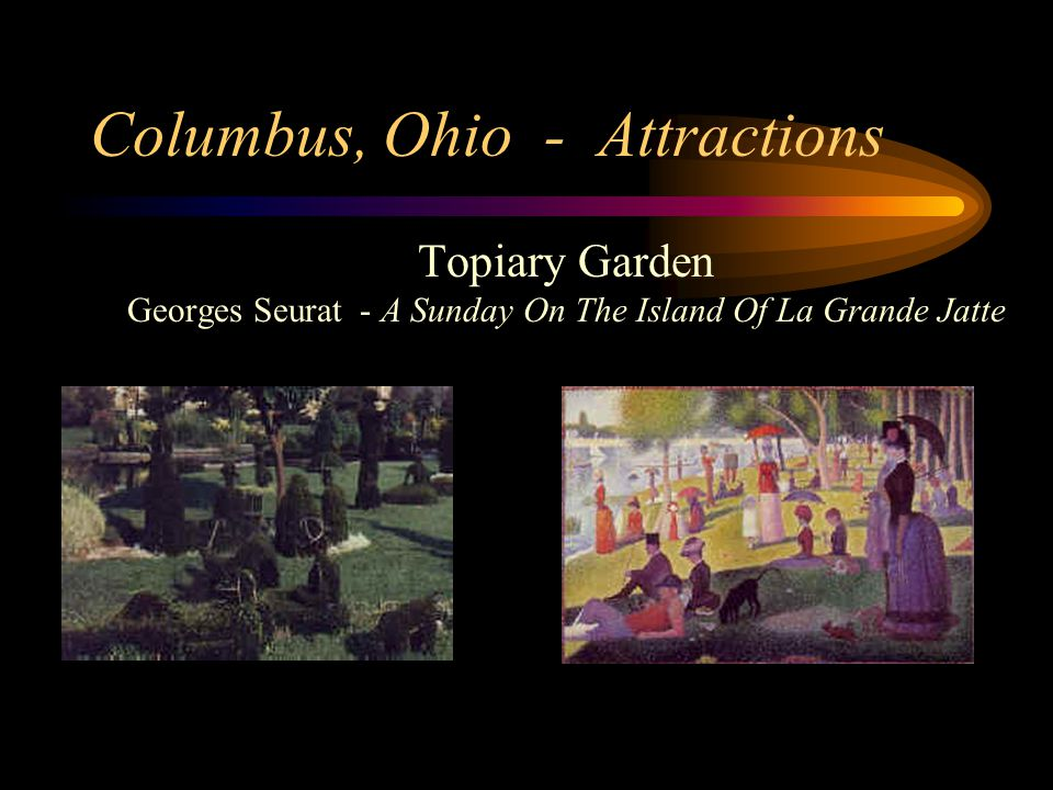 Columbus, Ohio - Attractions Topiary Garden Georges Seurat - A Sunday On The Island Of La Grande Jatte