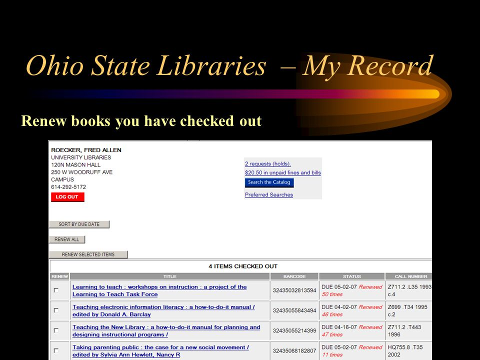 Ohio State Libraries – My Record Renew books you have checked out