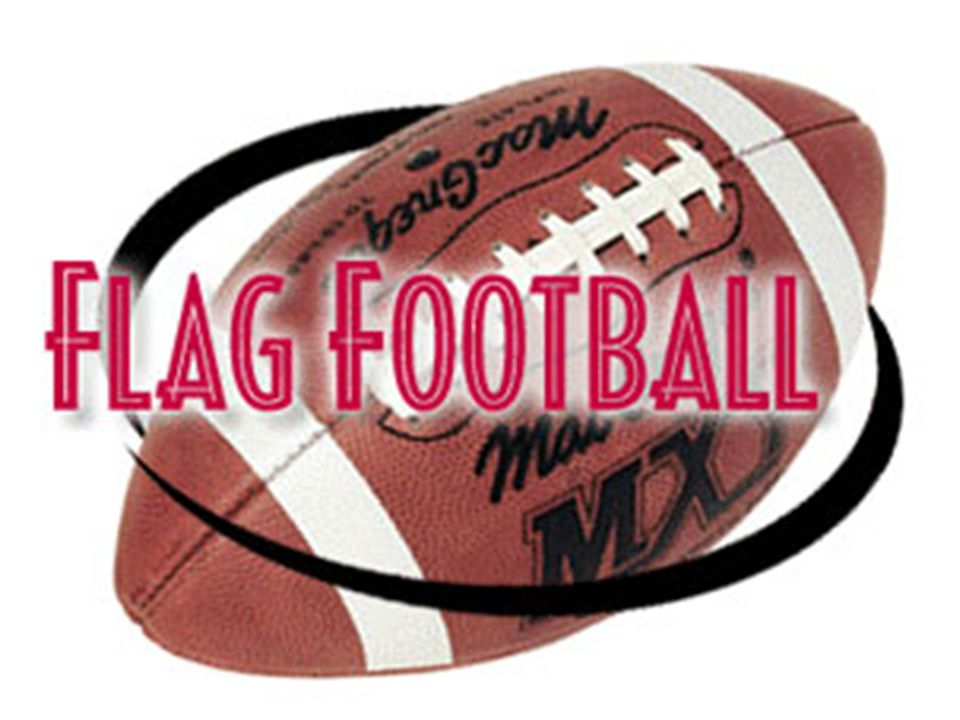 Flag Football History The object of the game is to score touchdowns by advancing the ball up the field by running or throwing the ball, and crossing the end zone line.