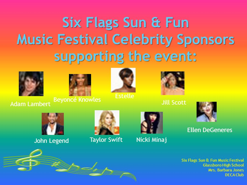 Six Flags Sun & Fun Music Festival Glassboro High School Mrs. Barbara Jones DECA Club Adam Lambert Beyoncé Knowles Estelle Jill Scott John Legend Tayl