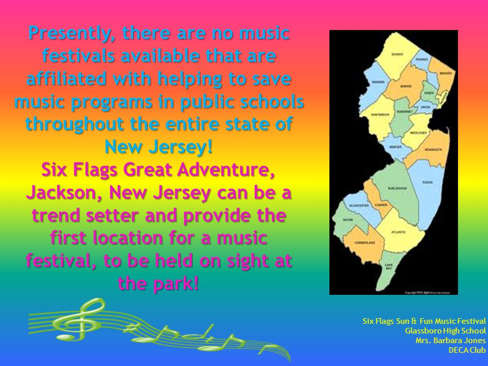 Presently, there are no music festivals available that are affiliated with helping to save music programs in public schools throughout the entire state of New Jersey.