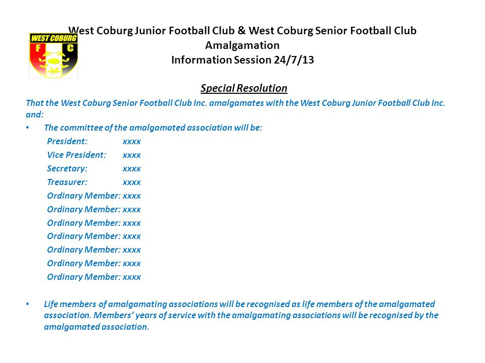 Special Resolution That the West Coburg Senior Football Club Inc.
