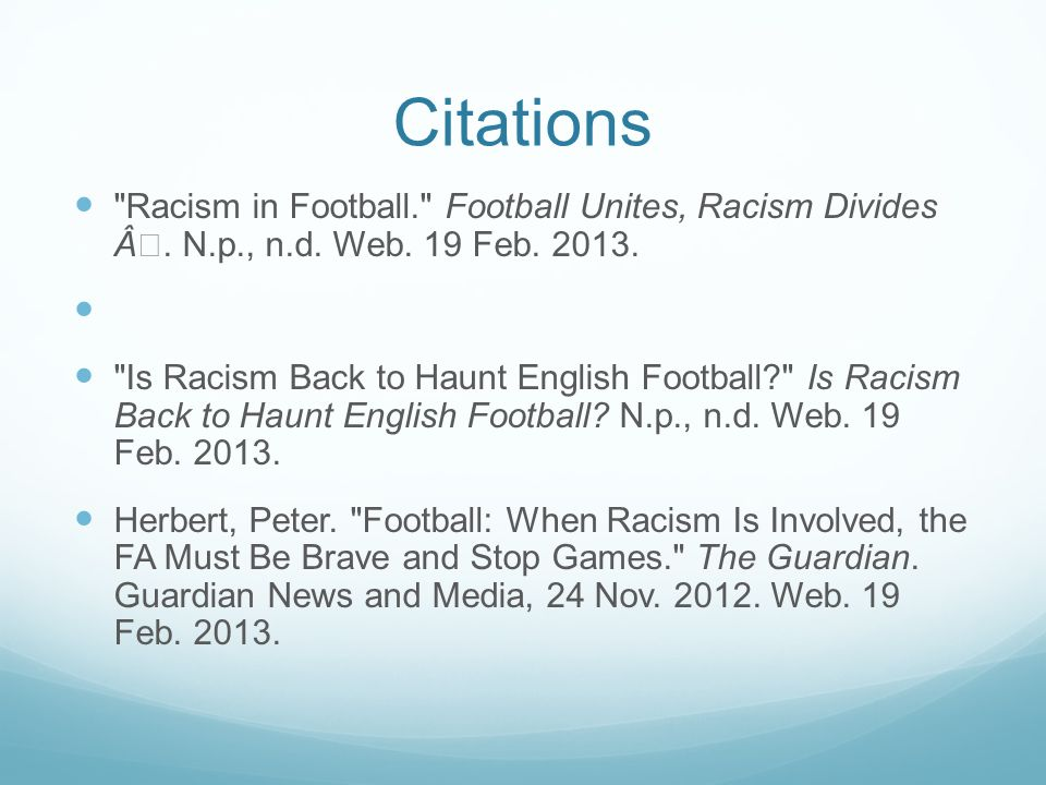 Citations Racism in Football. Football Unites, Racism Divides •.