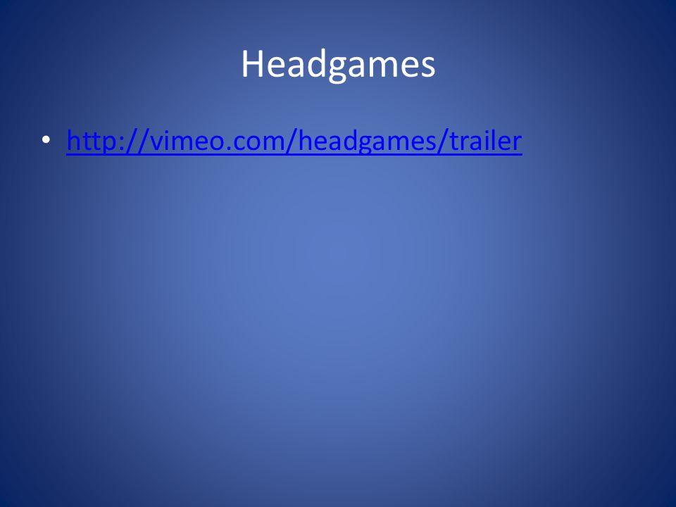 Headgames http://vimeo.com/headgames/trailer
