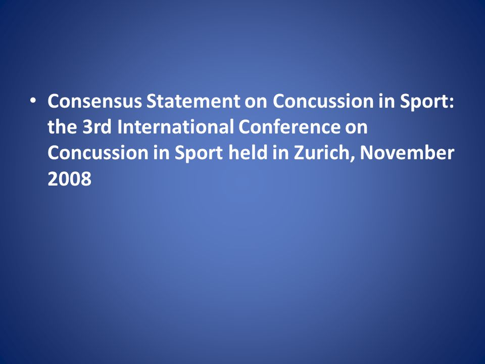 Consensus Statement on Concussion in Sport: the 3rd International Conference on Concussion in Sport held in Zurich, November 2008