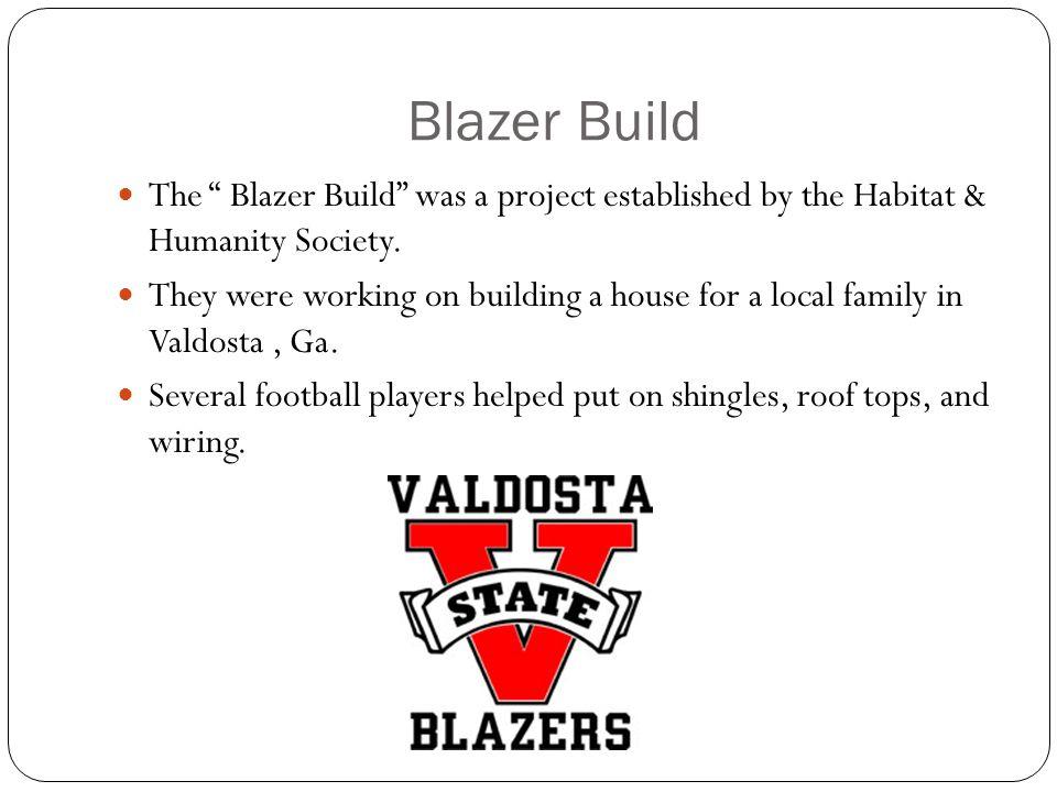 Meet the Blazers & Blazer Build