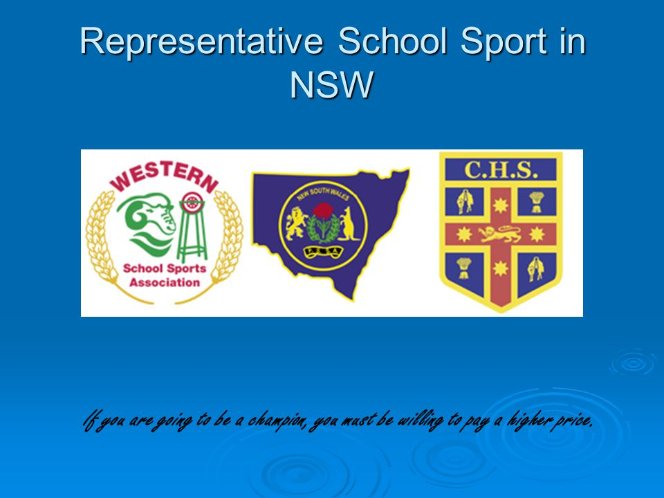 Regional Representative (CHS) Western teams selected through trials attended by: 1.