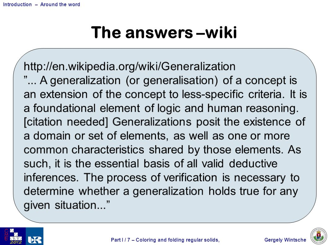 Gergely WintschePart I / 8 – Coloring and folding regular solids, Introduction – Around the word The answers – wiki