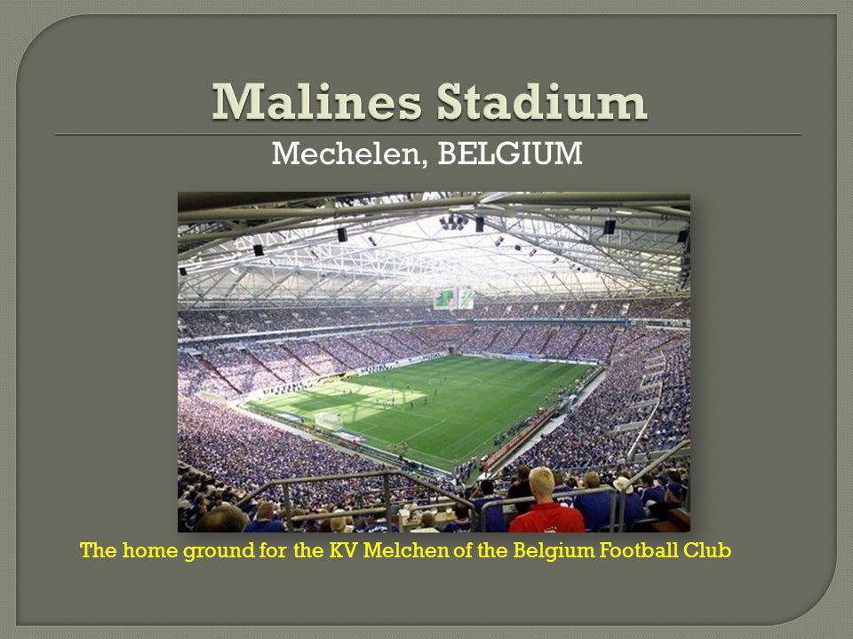 Mechelen, BELGIUM The home ground for the KV Melchen of the Belgium Football Club