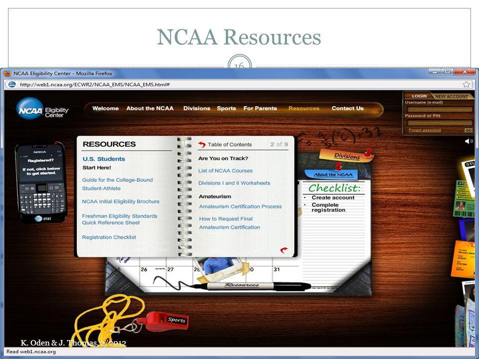 NCAA Resources K. Oden & J. Thomas, 2/2012 16