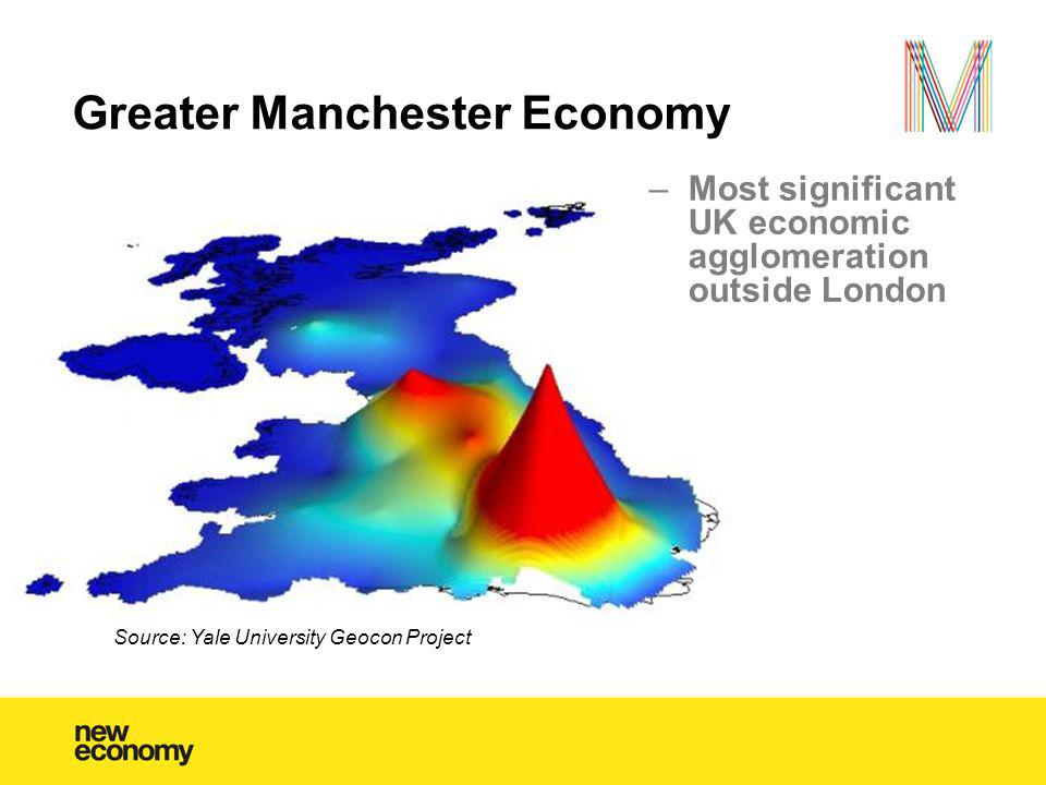 Greater Manchester Economy Source: Yale University Geocon Project –Most significant UK economic agglomeration outside London