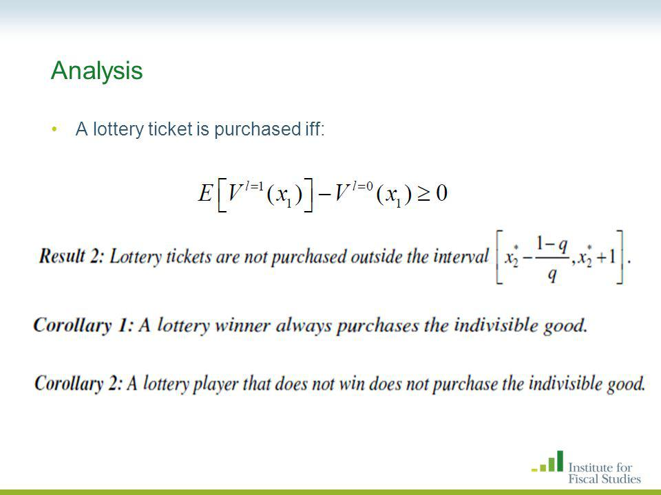 Analysis A lottery ticket is purchased iff: