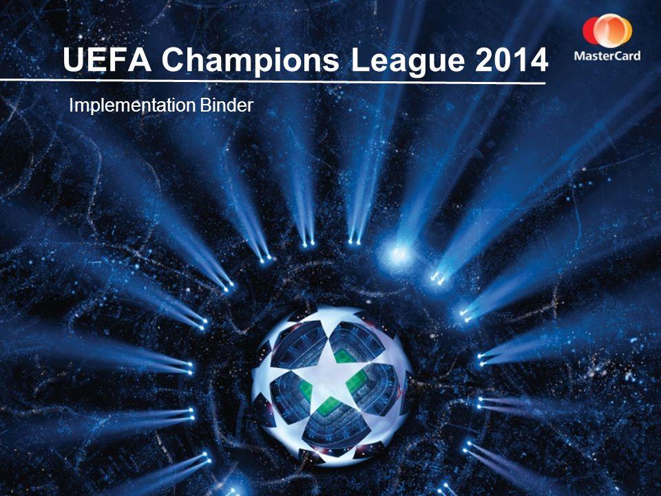 UEFA Champions League 2014 Implementation Binder