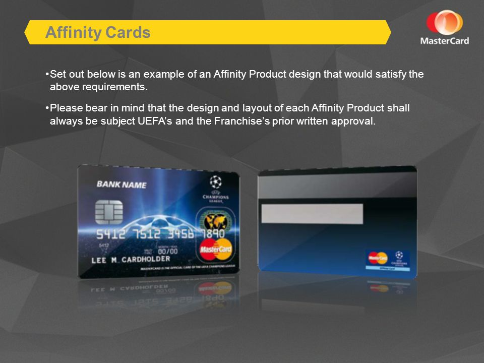 Affinity Cards Set out below is an example of an Affinity Product design that would satisfy the above requirements.