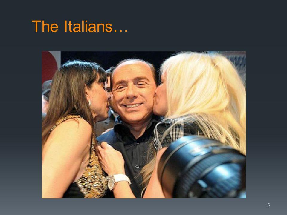 The Italians… 5
