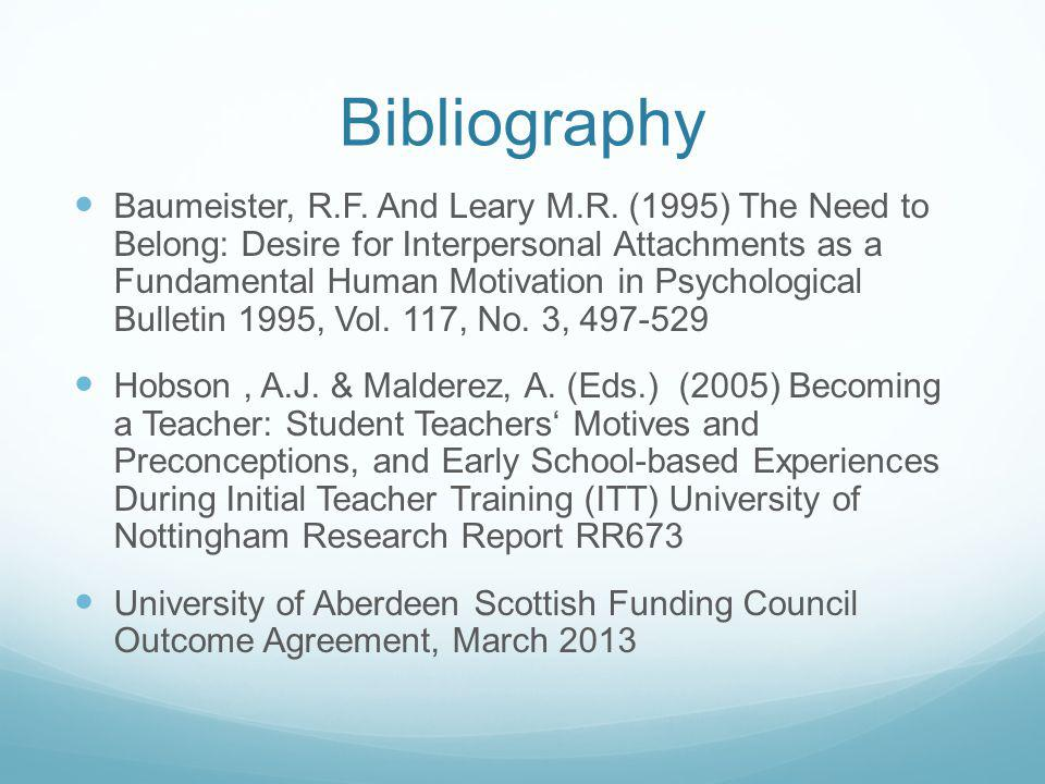 Bibliography Baumeister, R.F. And Leary M.R.